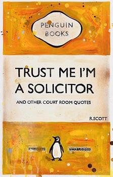 R. Scott, Trust Me I'm a Solicitor at Morgan O'Driscoll Art Auctions