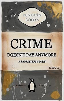 R. Scott, Crime Doesn't Pay Anymore at Morgan O'Driscoll Art Auctions
