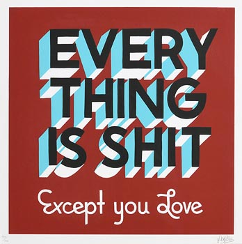 Stephen Powers, Everything is Shit Except You Love at Morgan O'Driscoll Art Auctions