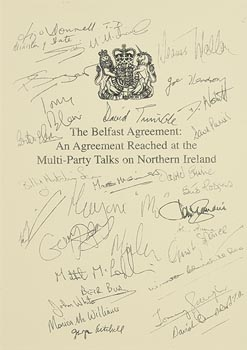 The Belfast Agreement:An Agreement Reached at the Multi-Party Talks on Northern Ireland at Morgan O'Driscoll Art Auctions
