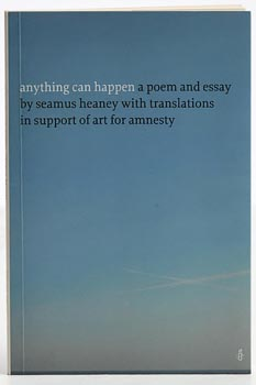 Seamus Heaney, Anything Can Happen(A poem and essay with translations in support of art for amnesty) at Morgan O'Driscoll Art Auctions