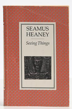 Seamus Heaney, Seeing Things at Morgan O'Driscoll Art Auctions