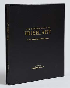 One Hundred Years of Irish Art - A Millennium Presentation -edited by Eamonn Mallie at Morgan O'Driscoll Art Auctions