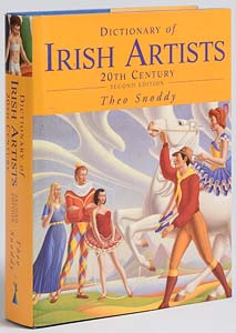 Dictionary of Irish Artists 20th Century, Second Edition By Theo Snoddy at Morgan O'Driscoll Art Auctions