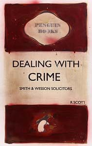R. Scott, Dealing with Crime - Smith & Wesson Solicitors at Morgan O'Driscoll Art Auctions