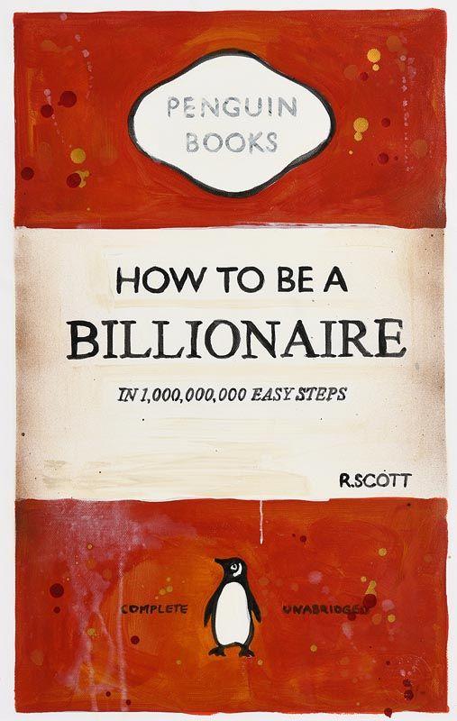 R. Scott, Billionaire at Morgan O'Driscoll Art Auctions
