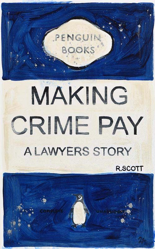 R. Scott, Making Crime Pay at Morgan O'Driscoll Art Auctions